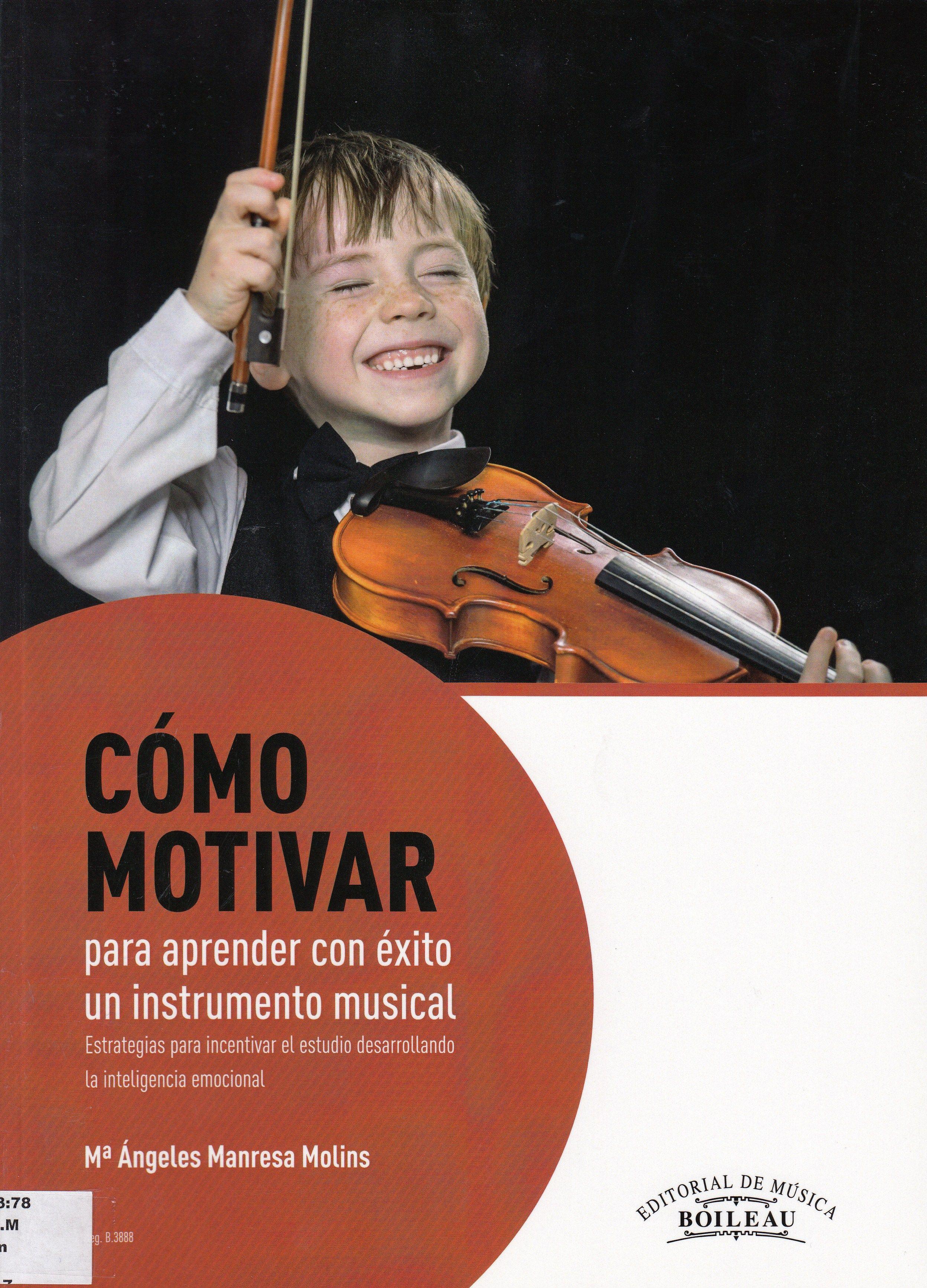 Cómo motivar para aprender con éxito un instrumento