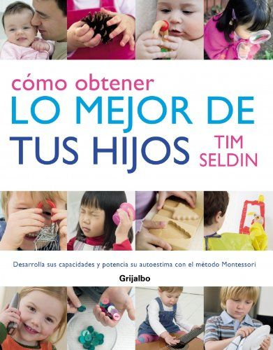 Como obtener lo mejor de tus hijos/ How to Raise Amazing Children (Spanish Edition) by Tim Seldin http://www.amazon.com/dp/8425340691/ref=cm_sw_r_pi_dp_SeB5tb08ADWZX
