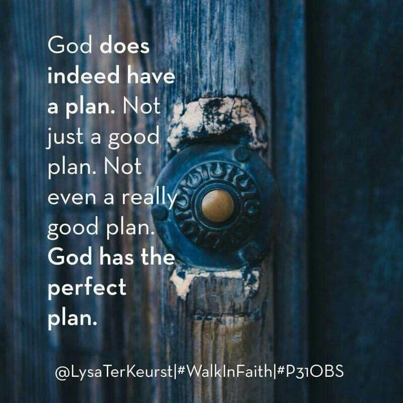 God does have plan
