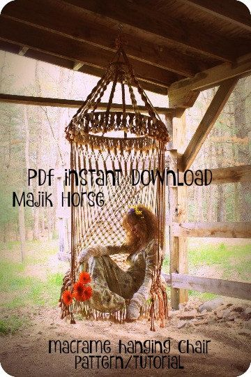 vintage look macrame hanging hippie chair tutorial pattern instant download pdf by majik horse. Black Bedroom Furniture Sets. Home Design Ideas