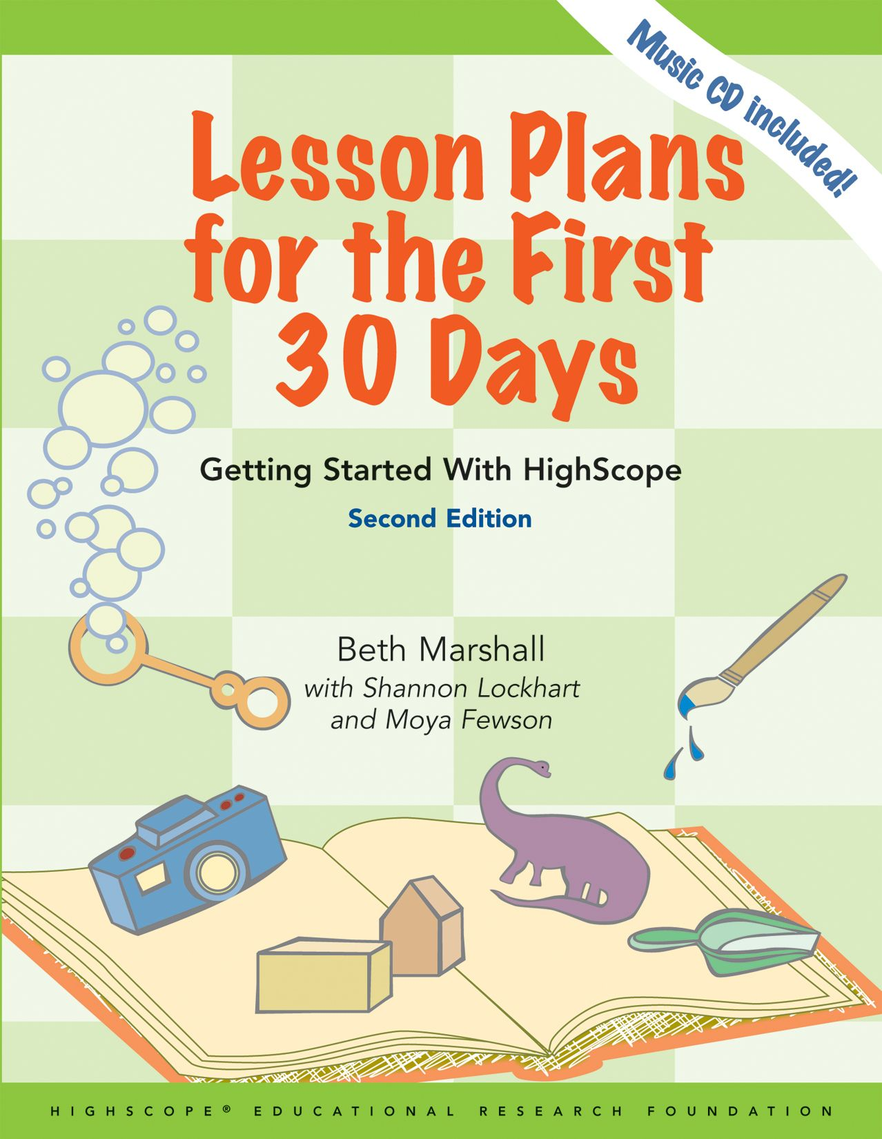 This Appealing Guide Puts 30 Days Of Ready To Use HighScope Lesson Plans Right At Your Fingertips For Teachers New There Are 6 Weeks