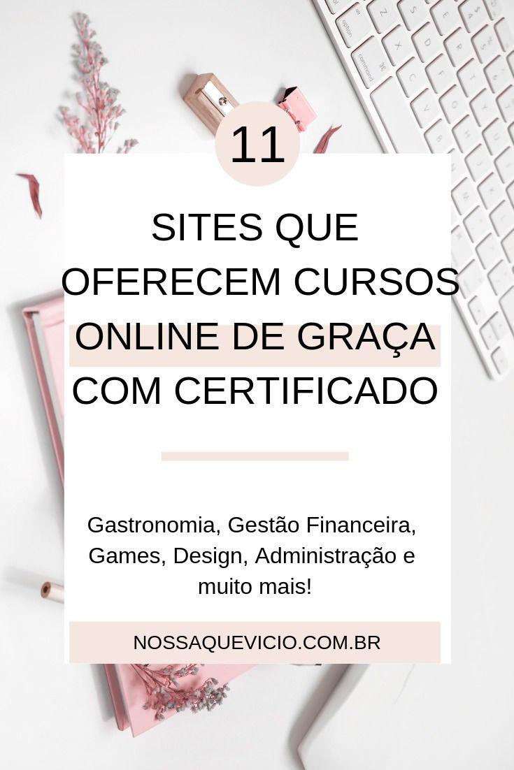 11 Sites Que Oferecem Cursos Online Gratuitos Com Certificado Online Education Importance Of Time Management Education