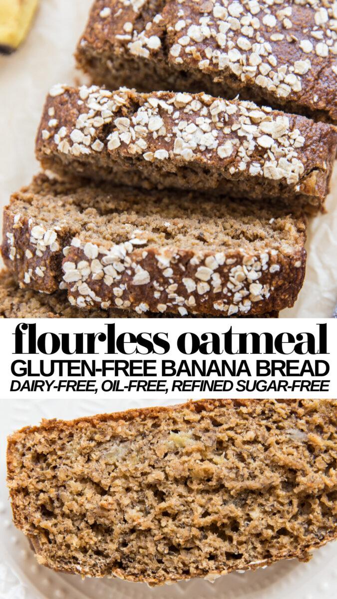Flourless Gluten-Free Oatmeal Banana Bread in 2020 ...