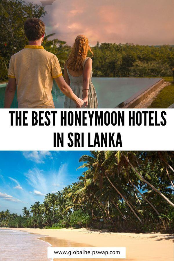 , The Best Honeymoon Hotels In Sri Lanka   globalhelpswap, Travel Couple, Travel Couple