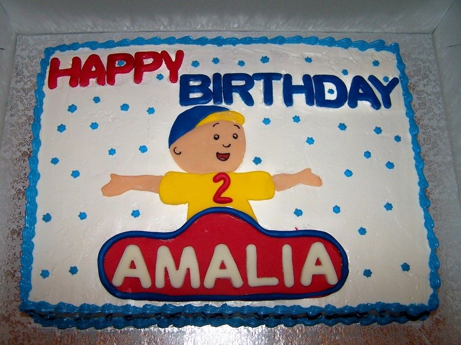 Caillou Cake Im just a kid whos 2 Pinterest Caillou cake
