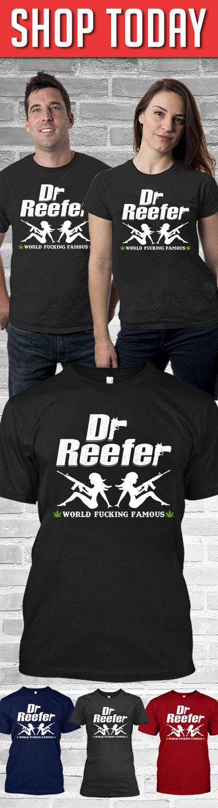 DrReefer World Fucking Famous 2 Shirt
