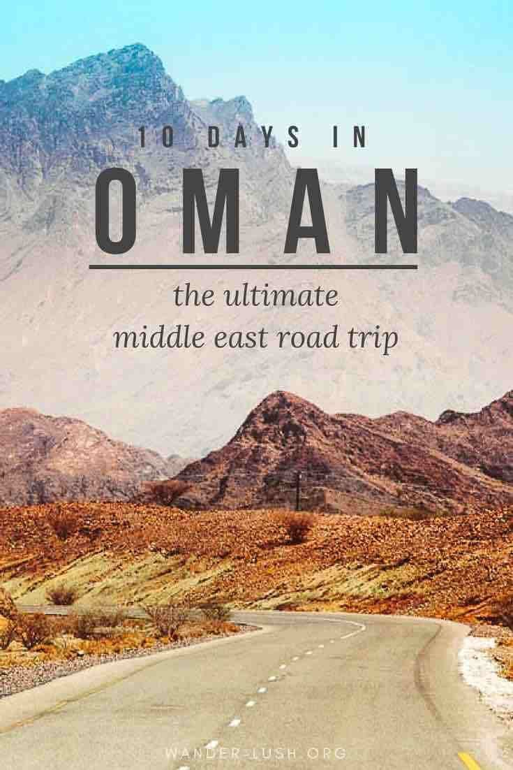 The Ultimate Oman Road Trip — Our 10 Day Oman Itinerary #middleeast