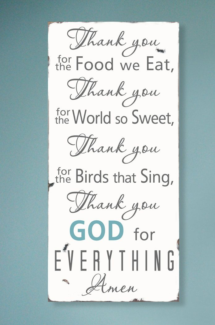 Thank You For the Food We Eat, Thank You For the World So Sweet ...