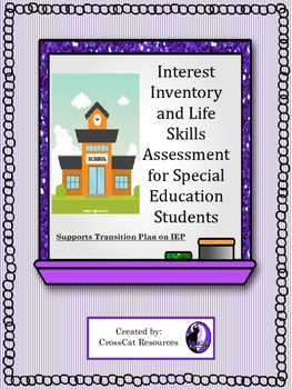 Interest Inventory And Life Skills Assessment For Transition