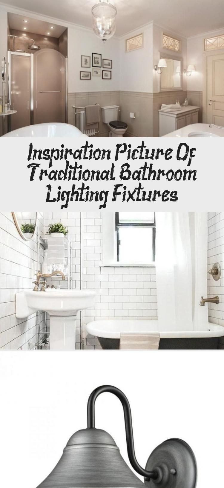 Inspiration Picture Of Traditional Bathroom Lighting Fixtures