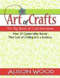 Read about 17 crafters who turned their #crafts into a #business. Kindle price only $3.99: http://www.amazon.com/gp/product/B009Z55NGC/ref=s9_simh_bw_p351_d0_i1?pf_rd_m=ATVPDKIKX0DER_rd_s=merchandised-search-5_rd_r=2D989E25CC284655B1C6_rd_t=101_rd_p=1399972742_rd_i=5126