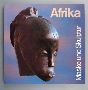 Afrika, Maske und Skulptur