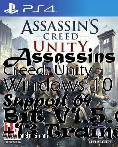 Get The Assassins Creed Unity Windows 10 Support 64 Bit V1 5 0 13