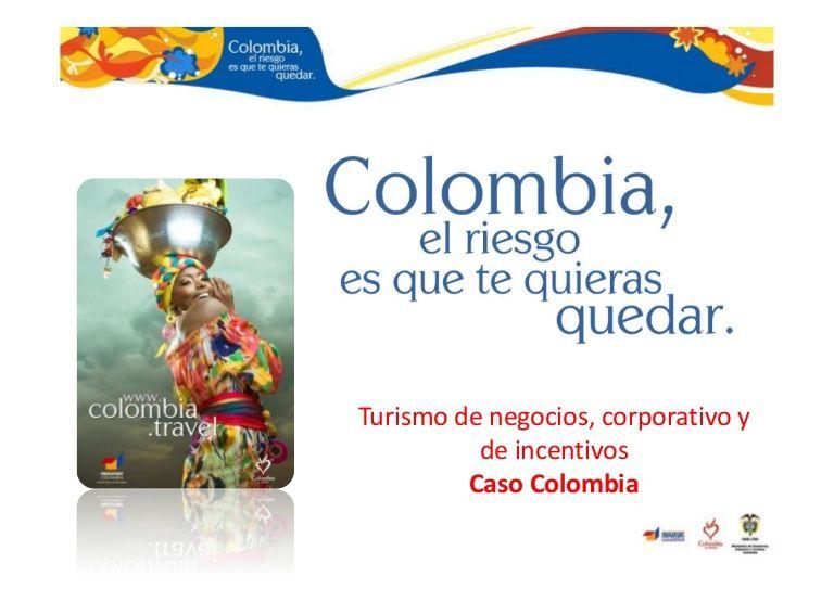 1er Congreso Latinoamericano de turismo y convenciones  del 25 al 27 de mayo de 2010 en la UTPL Tema: Turismo de negocios, corporativo y de incentivos Caso Col…