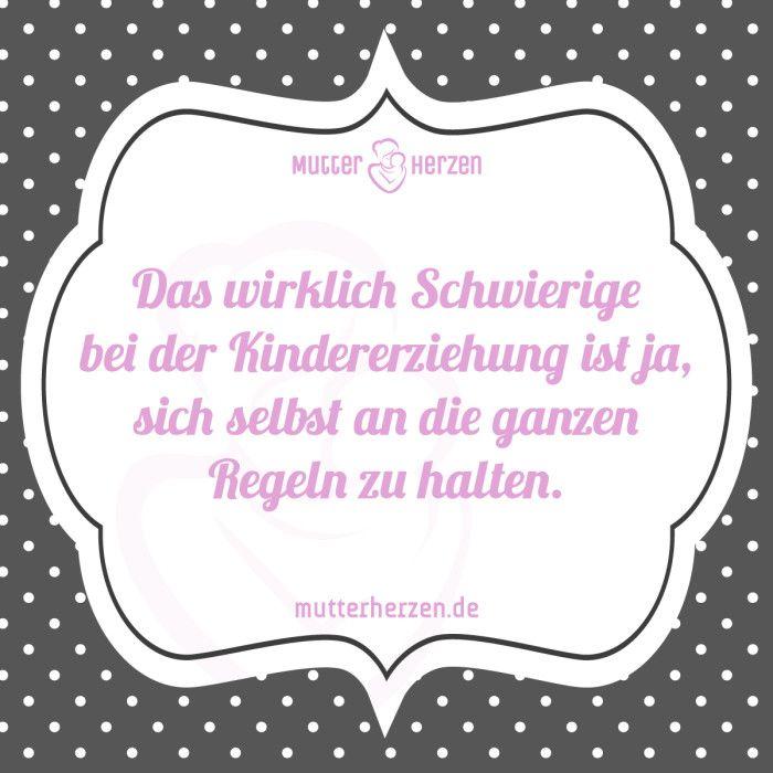 lustige sprüche über kindererziehung Mehr lustige Sprüche auf: .mutterherzen.de #erziehung  lustige sprüche über kindererziehung