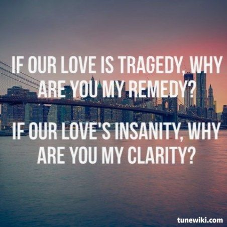 Clarity By Zedd Enough Said Song Quotes Love Songs Lyrics Words