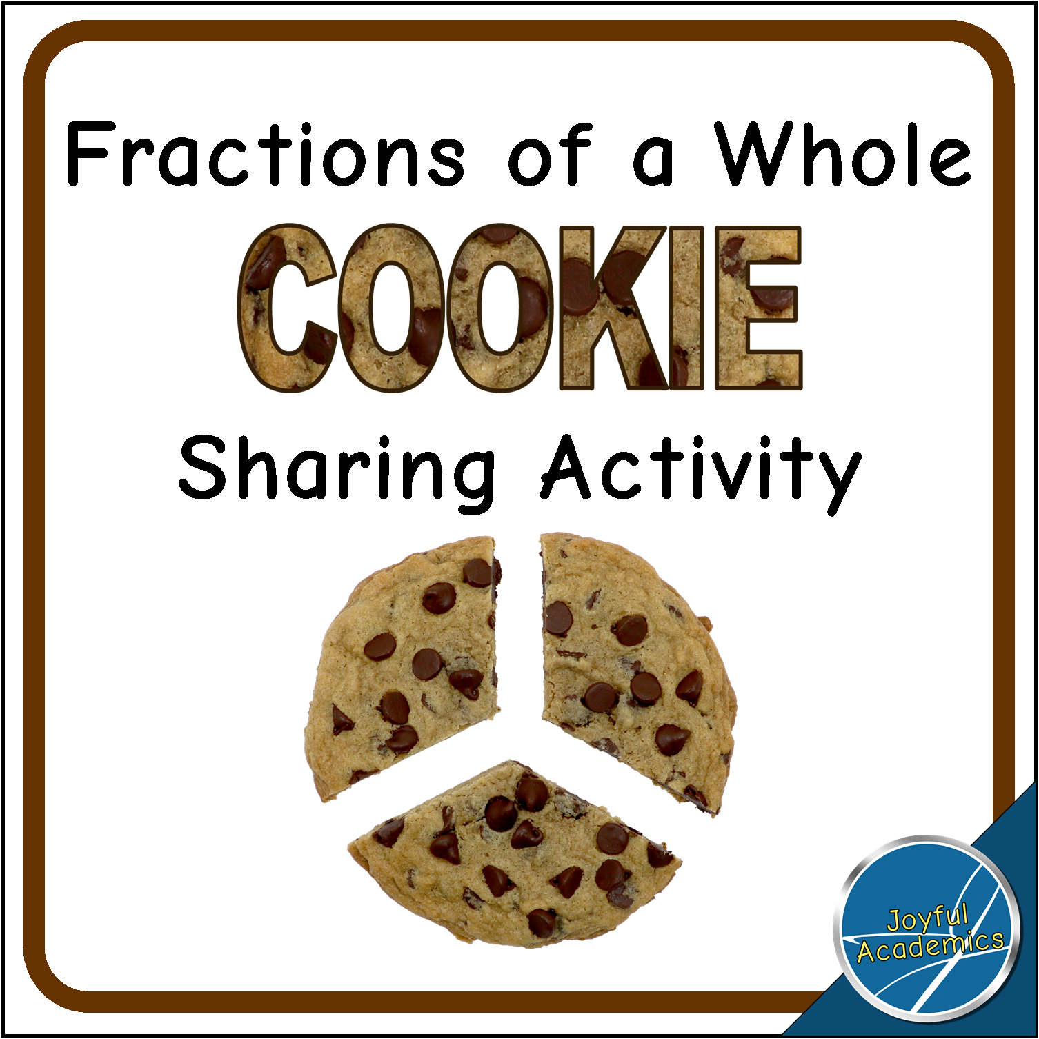 Fractions Of A Whole Cookie Sharing Activity