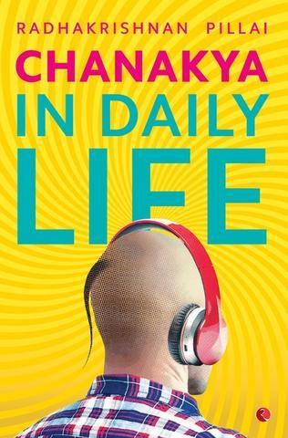 Chanakya in daily life by radhakrishnan pillai my library chanakya in daily life by radhakrishnan pillai fandeluxe Gallery