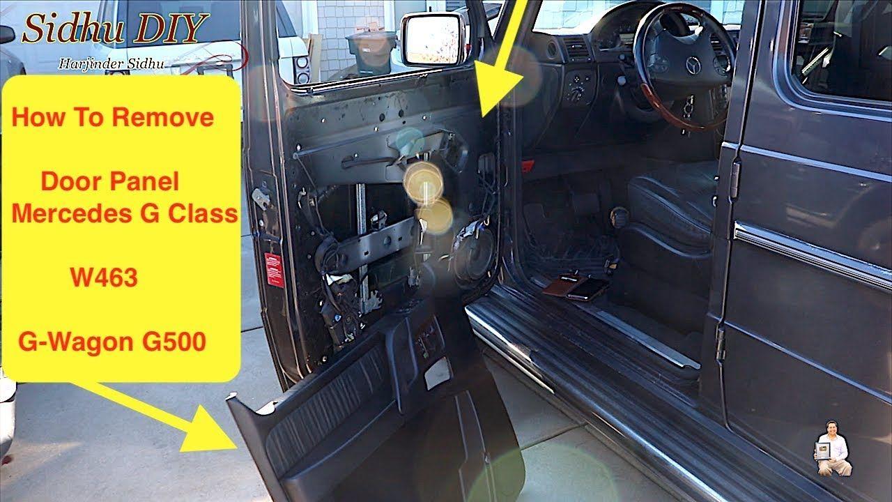 How To Remove Door Panel On Mercedes G500 W463 In 2020 Mercedes G500 Mercedes Mercedes G Class