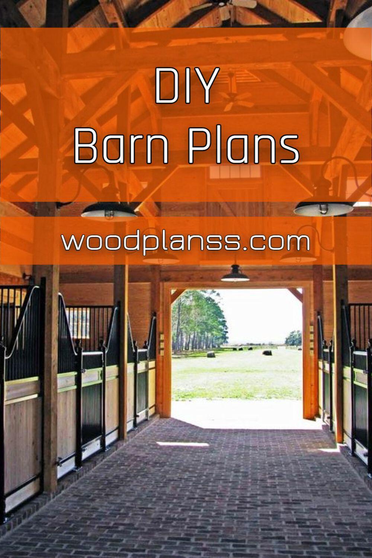 Diy Barn Plans In 2020 Modern Woodworking Plans Barn Plans Diy Horse Barn