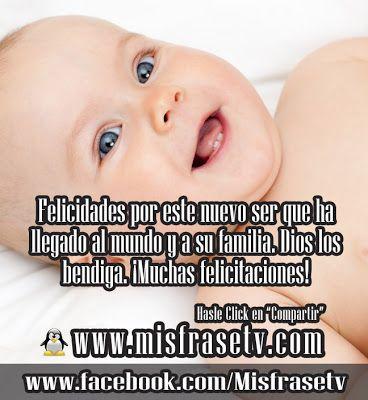 Comparte Estas Lindas Frases Para El Nacimiento De Un Bebe Visitandonos La Siguiente Porta Frases De Felicitaciones Nacimiento De Un Bebé Imagenes Para Estados