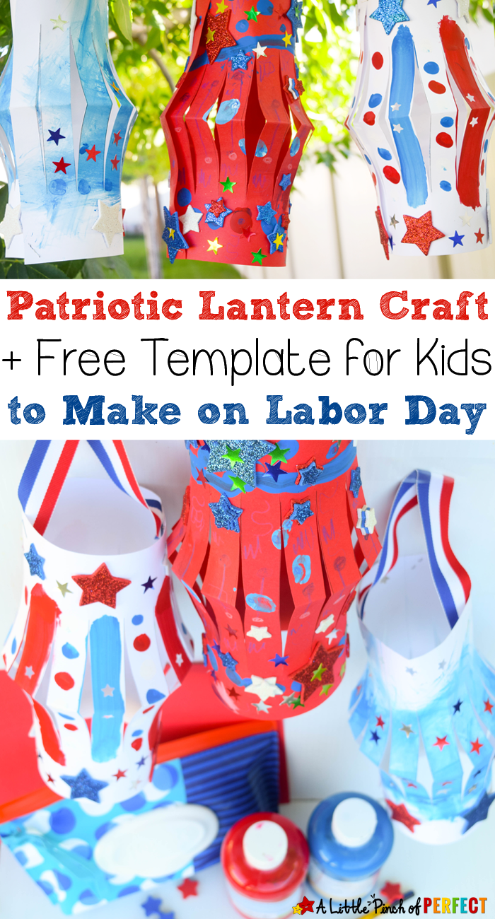 patriotic lantern craft to make on labor day with kids and free