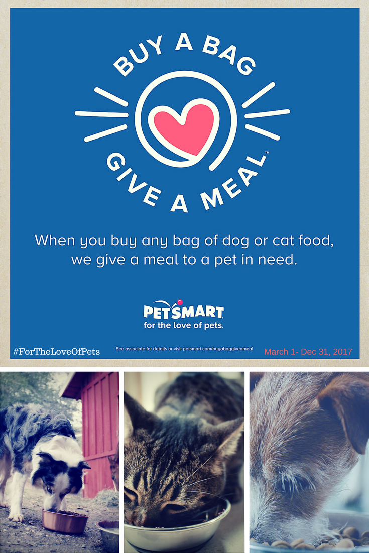 Buy A Bag And Petsmart Will Give A Meal To Needy Animals Pet Care Cats Pets Petsmart