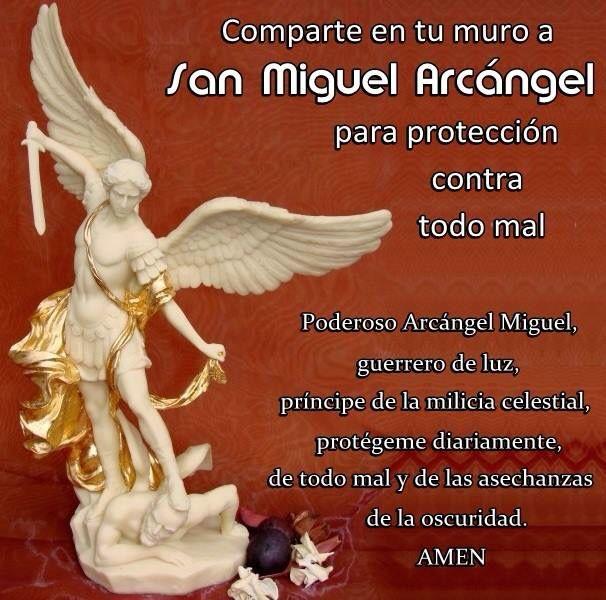 San Miguel Arcángel#protección para todo mal