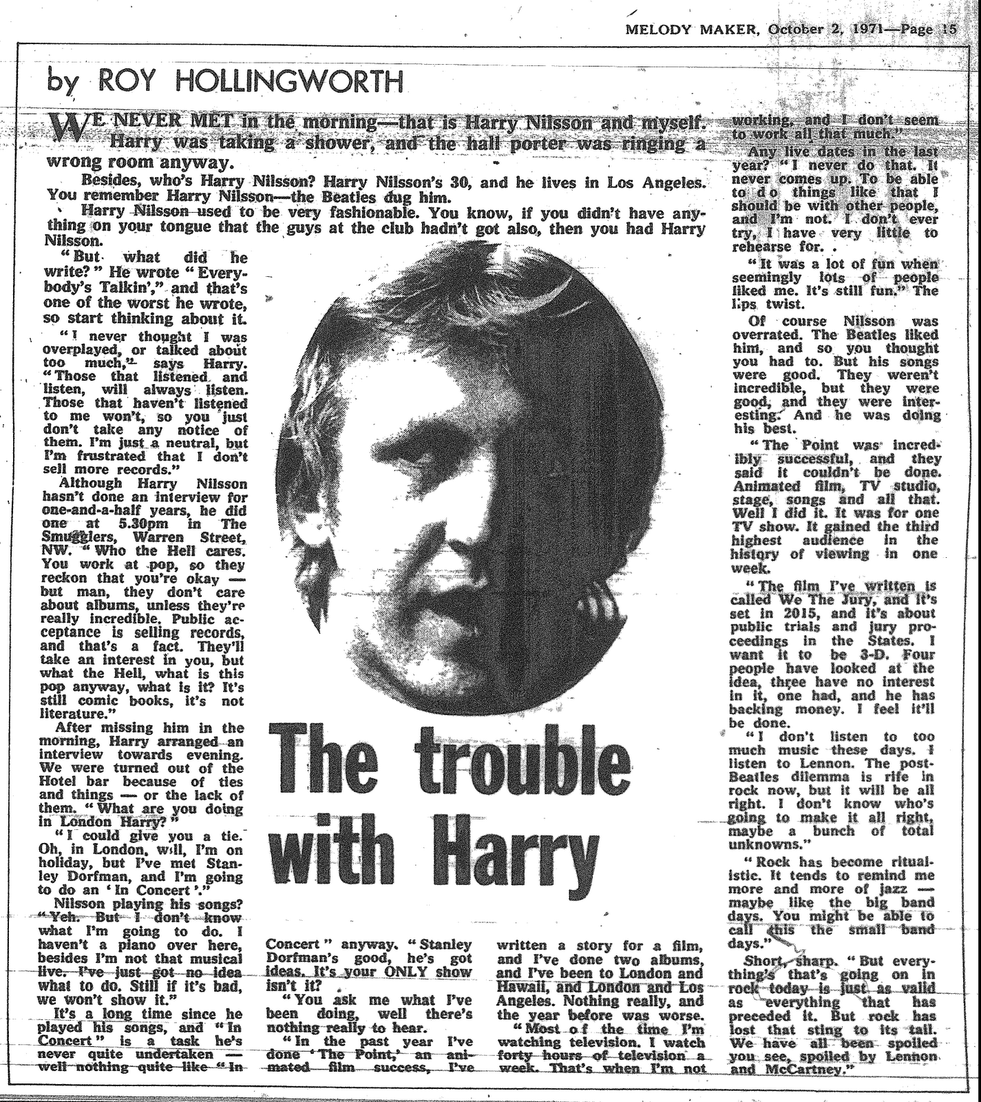 Interesting interview from 1971. Elusive as always