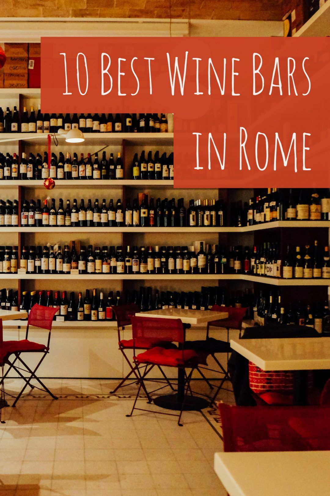 Where To Find The Best Wine Bars In Rome Italy Wine Bar Best Bars In Rome Italy Wine