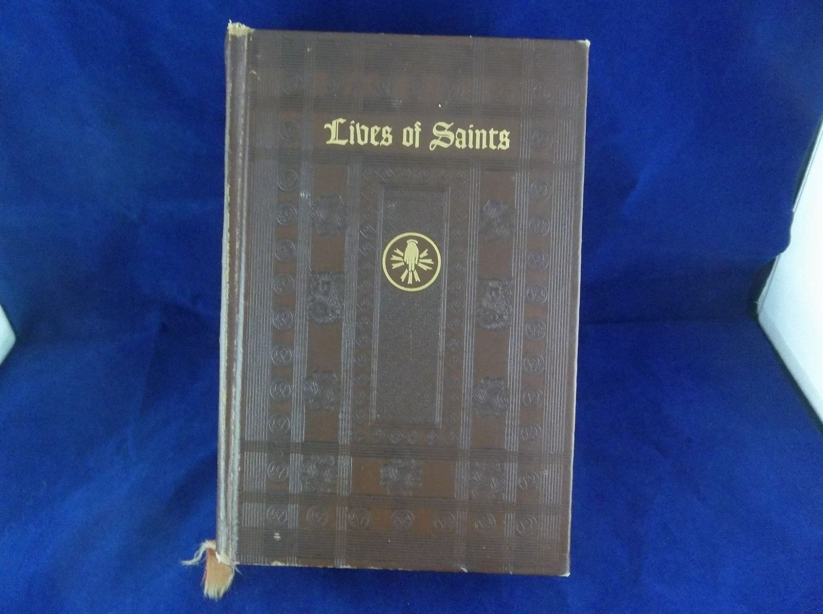 Lives Of Saints With Excerpts From Their Writings Selected
