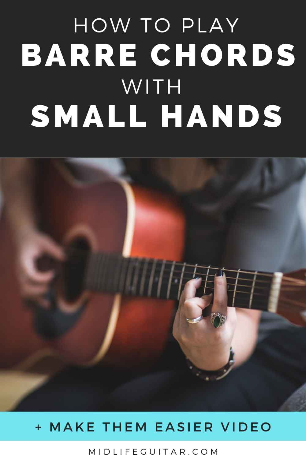 How To Play Barre Chords With Small Hands In 2020 Guitar Strumming Guitar Chords Beginner Learn Guitar