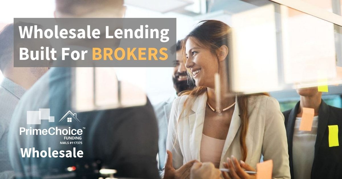 Here S Why Mortgage Brokers Choose Prime Choice Funding Wholesale The Borrowers Best Rated Brokers