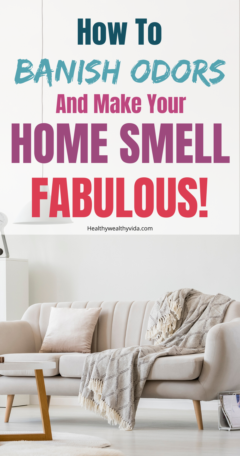 How to Make Your Home Smell Insanely Good in 2020 House