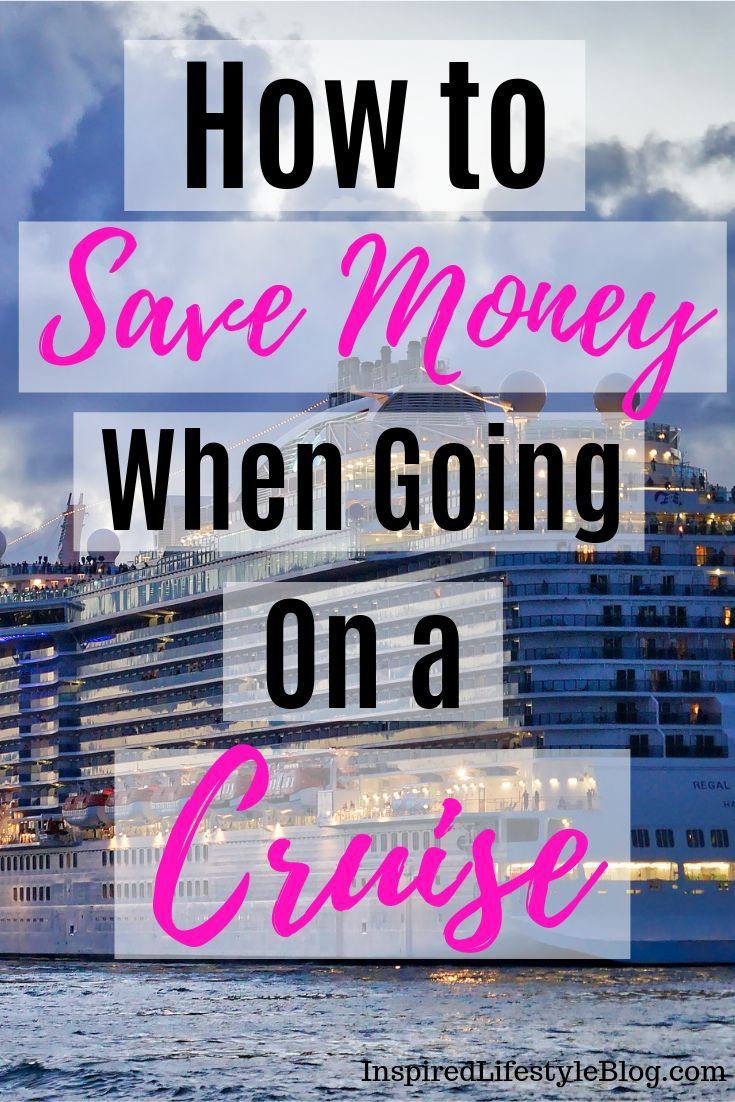 Money saving tips for your cruise vacation.