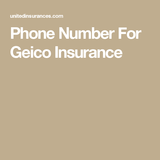 Phone Number For Geico Insurance Geicoinsurance Insurance