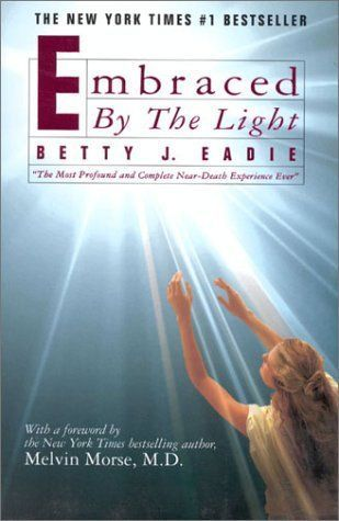 Embraced By The Light Book Enchanting Embracedthe Lightbetty Jeadie  Year Book 2018