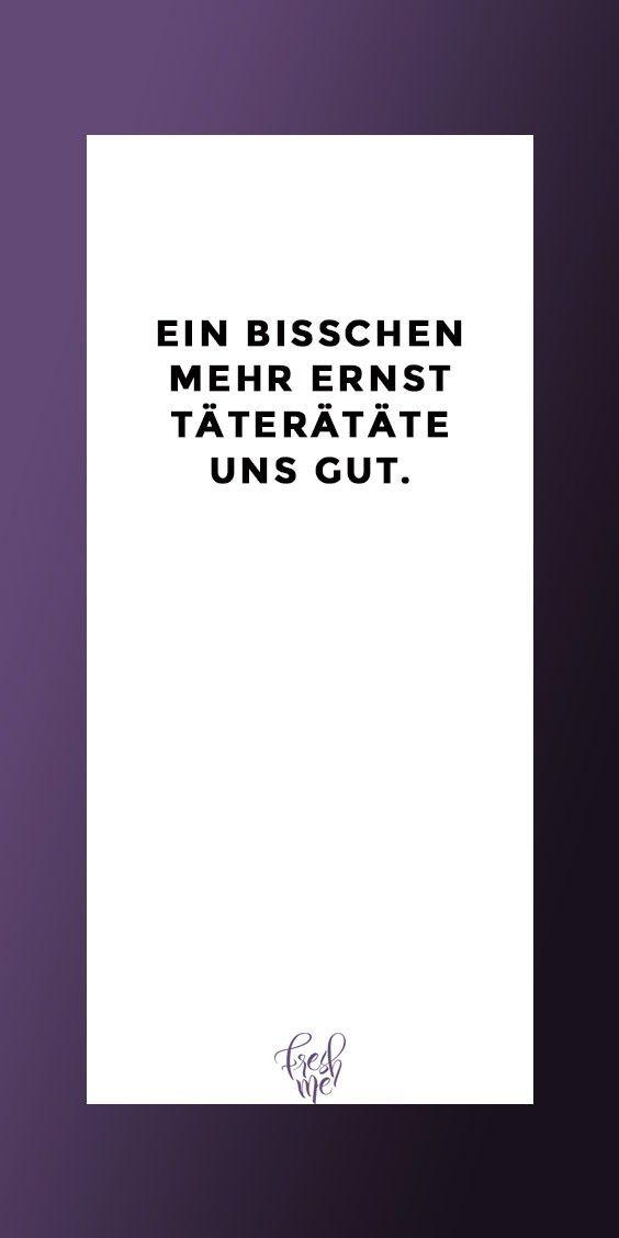 Pin Von Alma Von Brill Auf Chaos In 2020 Witzige Spruche