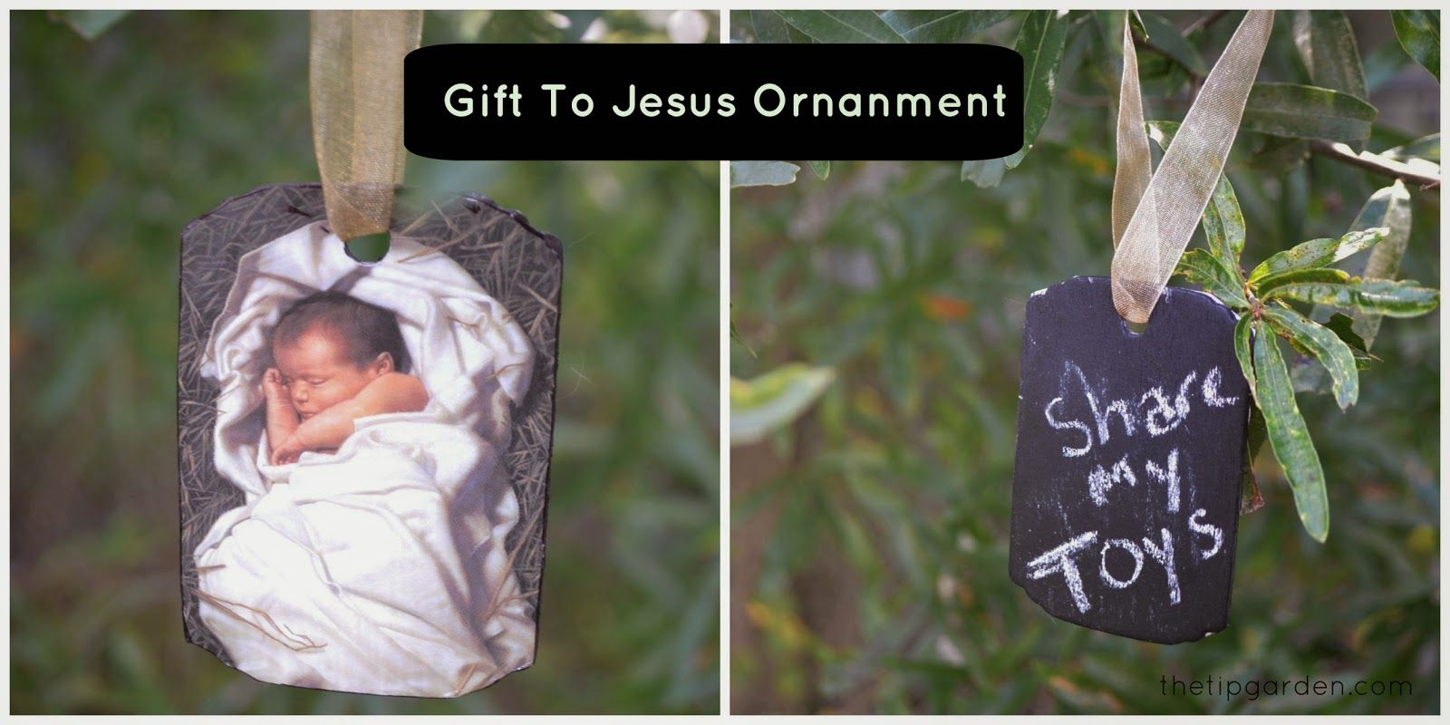 Gift To Jesus Ornament: every year write down what your gift will be.