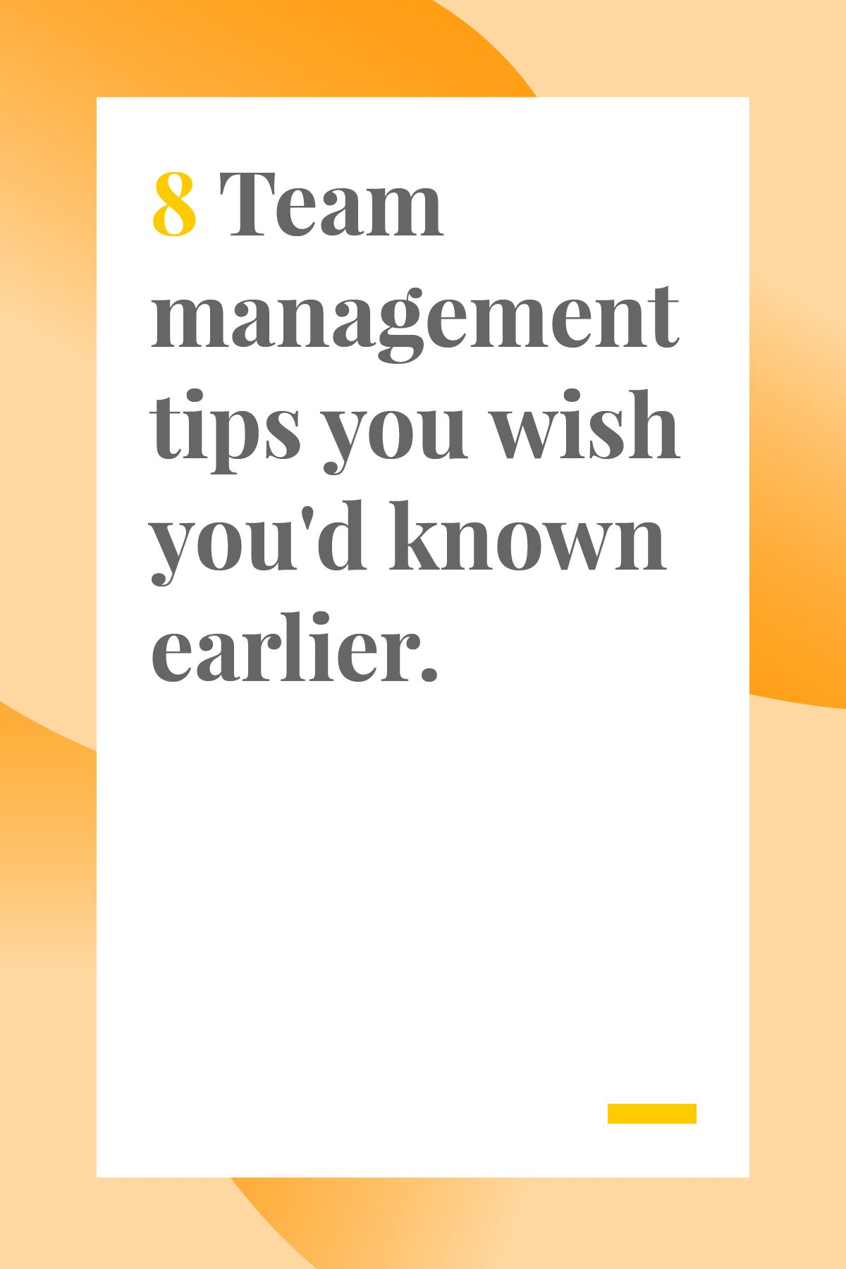8 Team Management Tricks You Wish You D Known Earlier
