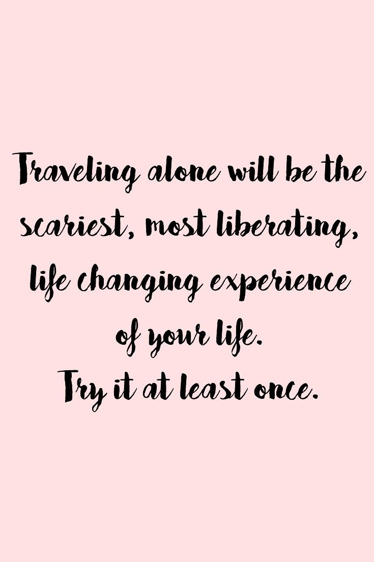 Travel Alone Quotes Travel Quotes  Travel Quotes California Trip And Best Travel Quotes