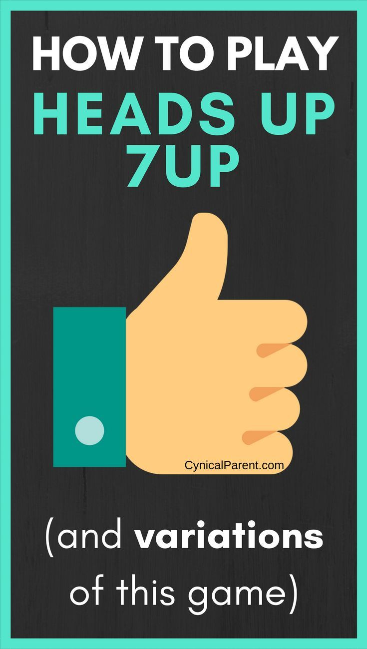 How to Play Heads Up 7Up (and variations of this game) - Cynical Parent