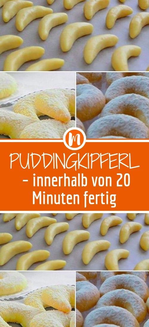 Puddingkipferl – innerhalb von 20 Minuten fertig - Trendy Fitness Motivation - #Clothes #Fitness #Id...