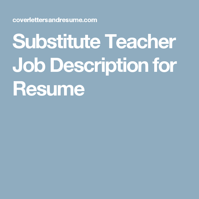 Substitute Teacher Job Description For Resume  Teacher Resources