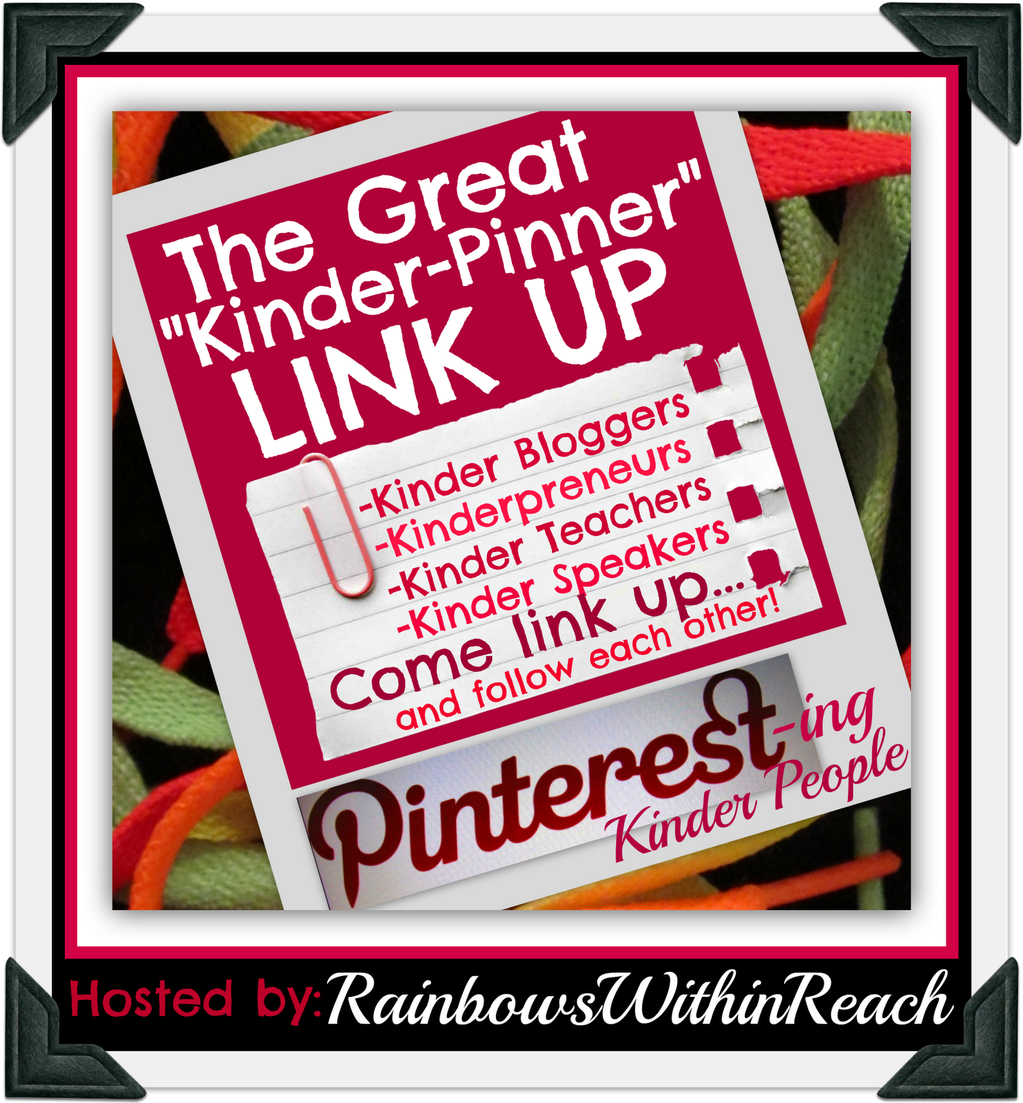 "The Great ""Kinder-Pinner"" LinkUP (via RainbowsWithinReach) Pinterest linkUP for kindergarten. Find tons of great Pinterest links!"