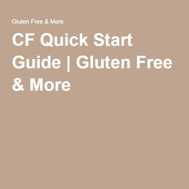 CF Quick Start Guide | Gluten Free & More