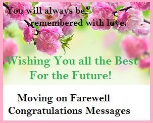 Congratulation messages moving on congratulations farewell congratulation messages moving on congratulations farewell m4hsunfo