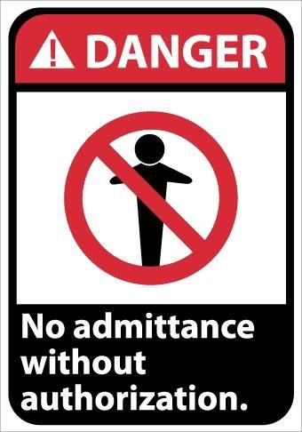 Danger No Admittance Without Authorization Signs | Each