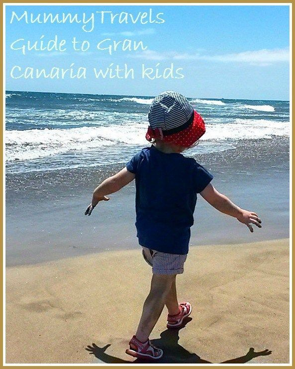 MummyTravels' guide to Gran Canaria with kids - things to do and places to stay if you're visiting the Canary Island with children