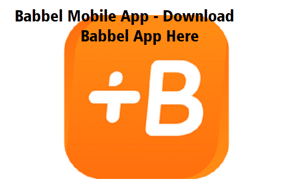 Babbel Mobile App Download Babbel App Here Mobile app
